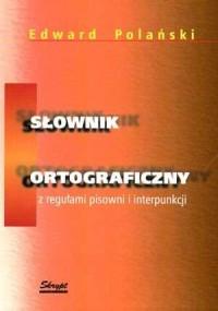 Słownik ortograficzny z regułami pisowni i interpunkcji - okładka książki