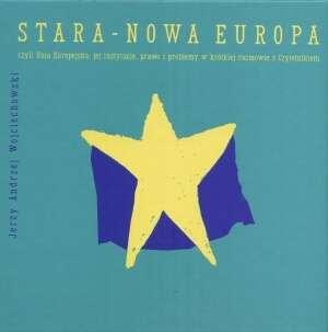 Stara - Nowa Europa czyli Unia - okładka książki
