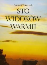 Sto widoków Warmii - okładka książki