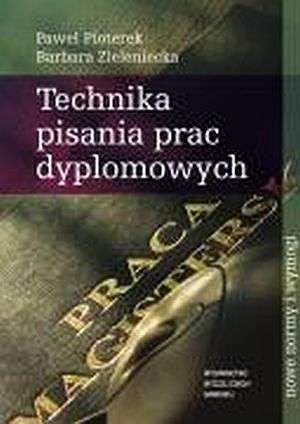 Technika pisania prac dyplomowych - okładka książki