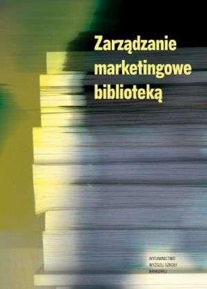 Zarządzanie marketingowe biblioteką - okładka książki