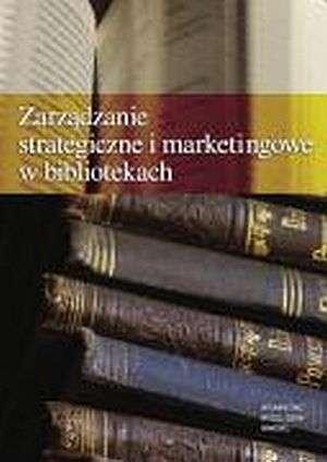 Zarządzanie strategiczne i marketingowe - okładka książki