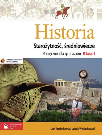 Historia. Staro�ytno�� i �redniowiecze. Klasa 1. Gimnazjum. Podr�cznik
