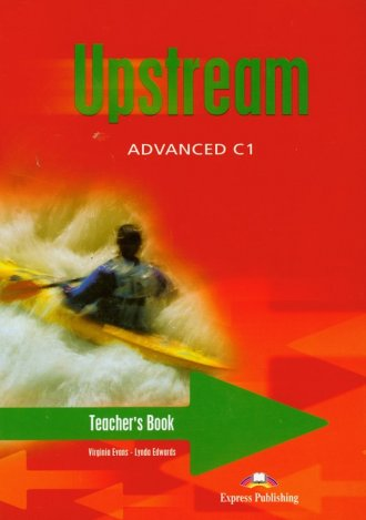 Upstream Advanced C1. Teacher s Book