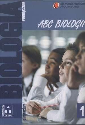 Abc biologii. Klasa 1. Podręcznik. - okładka podręcznika