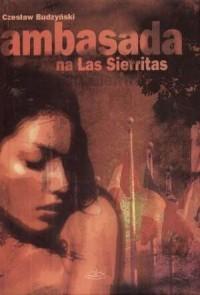 Ambasada na Las Sierritas - okładka książki