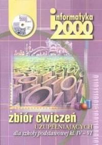 Informatyka 2000. Klasa 4-6. Szkoła podstawowa. Zbiór ćwiczeń uzupełniających (komplet z CD) - okładka podręcznika