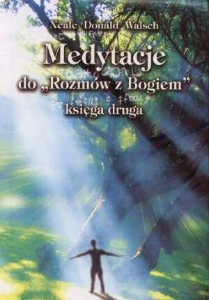 Medytacje do Rozmów z Bogiem. Księga - okładka książki