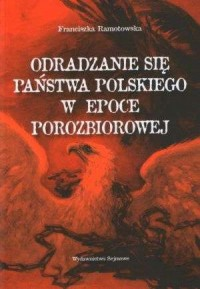 Odradzanie się Państwa Polskiego - okładka książki