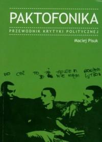 Paktofonika. Przewodnik Krytyki Politycznej - okładka książki