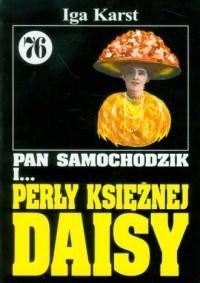 Pan Samochodzik i... Perły księżnej Daisy. Tom 76 - okładka książki