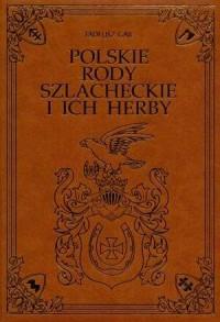 Polskie rody szlacheckie i ich herby - okładka książki