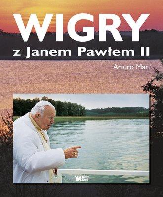 Wigry z Janem Pawłem II - okładka książki