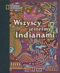 Wszyscy jesteśmy Indianami - okładka książki