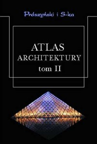 Atlas architektury. Tom 2 - okładka książki