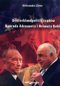 Deutschlandpolitik rządów Konrada Adenauera i Helmuta Kohla - okładka książki