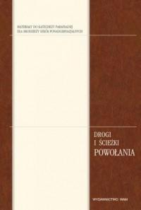 Drogi i ścieżki powołania (+ CD) - okładka książki