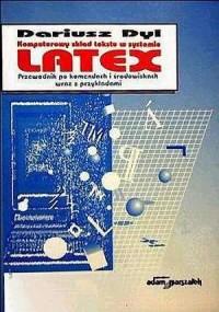 Komputerowy skład tekstu w systemie LATEX. Przewodnik po komendach i środowiskach wraz z przykładami - okładka książki