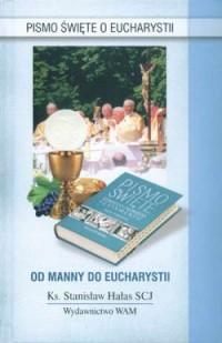 Od manny do Eucharystii. Pismo - okładka książki