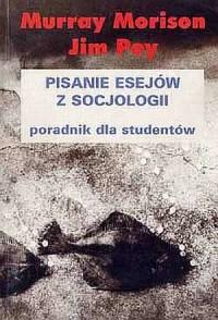 Pisanie esejów z socjologii. Poradnik - okładka książki