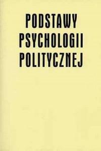 Podstawy psychologii politycznej - okładka książki