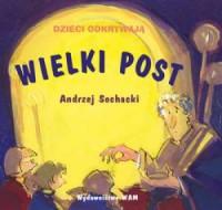 Wielki Post - Andrzej Sochacki - okładka książki