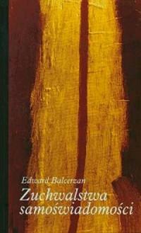 Zuchwalstwa samoświadomości - okładka książki