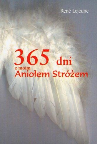 365 dni z moim Aniołem Stróżem - okładka książki