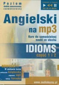 Angielski na mp3. Idioms cz. 1-2 (CD mp3) - okładka podręcznika