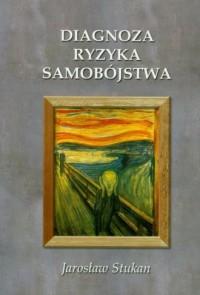 Diagnoza ryzyka samobójstwa - okładka książki