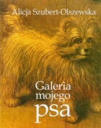 Galeria mojego psa - okładka książki