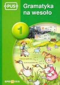 Gramatyka na wesoło 1 - okładka książki