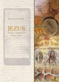 Jezus. Twórca i Spełniciel naszej - okładka książki