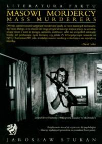 Masowi mordercy - okładka książki