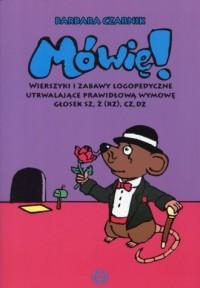Mówię! Wierszyki i zabawy logopedyczne - okładka podręcznika