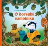 O borsuku samotniku - okładka książki