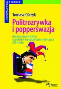 Politrozrywka i popperswazja - okładka książki