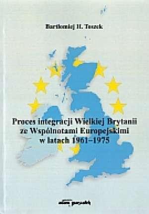 Proces integracji Wielkiej Brytanii - okładka książki
