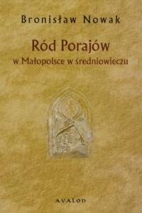 Ród Porajów w Małopolsce w średniowieczu - okładka książki