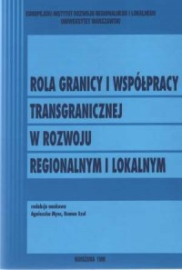 Rola granicy i współpracy transgranicznej - okładka książki