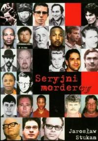 Seryjni mordercy - okładka książki
