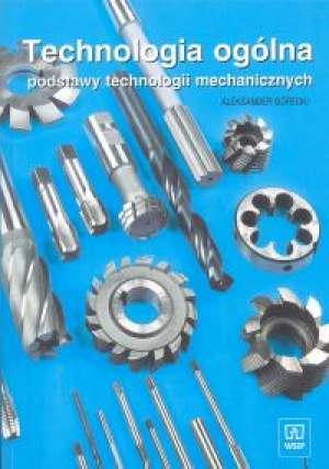 Technologia ogólna. Podstawy technologii - okładka podręcznika