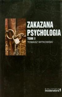 Zakazana Psychologia. Tom 1 - okładka książki