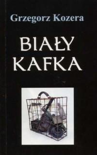 Biały kafka - okładka książki