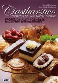 Ciastkarstwo. Podręcznik do nauki zawodu - cukiernik - okładka książki