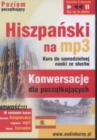 Hiszpański na MP3. Konwersacje dla początkujący (CD mp3) - okładka podręcznika