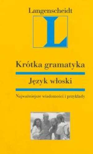 Krótka gramatyka. Język włoski - okładka podręcznika