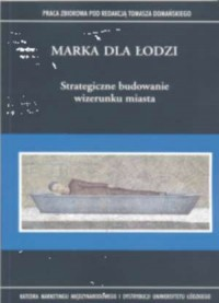 Marka dla Łodzi. Strategiczne budowanie - okładka książki