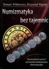 Numizmatyka bez tajemnic - okładka książki