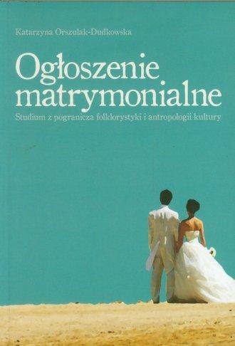 Ogłoszenia matrymonialne. Studium - okładka książki